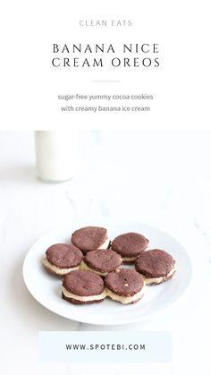 Sugar-free yummy cocoa cookies with creamy banana ice cream!   Banana Nice Cream Oreos Recipe https://www.spotebi.com/recipes/banana-nicecream-oreos/