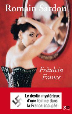 """""""Fräulein France"""" de Romain Sardou, XO. Ca fait longtemps que j'avais envie de lire cet auteur, c'est chose faite ! La France occupée, les Allemands qui profitent, les Français qui collabore ou qui font semblant... L'intrigue est bien ficelée, le roman se lit facilement, mais c'est trop machiavélique pour moi...."""