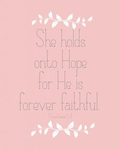 He is faithful, I will not fear... Some days i feel like the the hope is all I've got!