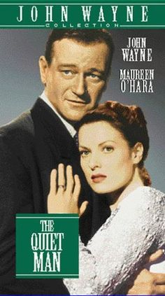 The Quiet Man (1952)--a fine Irish love story.