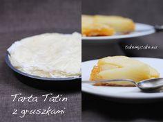 Tarta Tatin z gruszkami Pudding, Cake, Desserts, Tailgate Desserts, Deserts, Custard Pudding, Kuchen, Puddings, Postres