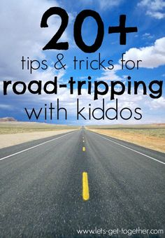 20+ Tips & Tricks for Road-Tripping With Kiddos - everything from packing tips, snacking tips, and what to do in the traveling hours. www.lets-get-together.com #RoadTrip #Family #kids