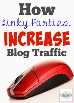 Blogger Tip: How Linky Parties Increase Blog Traffic
