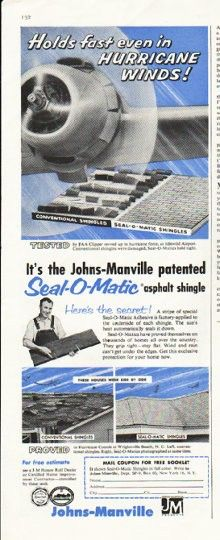 "1956 JOHNS-MANVILLE vintage magazine advertisement ""Holds fast"" ~ Holds fast even in Hurricane Winds! ... It's the Johns-Manville patented Seal-O-Matic asphalt shingle ~ Size: The dimensions of the half-page advertisement are approximately 5.25 inches x 13.5 inches (13.25 cm x 34.25 cm). Condition: This original vintage half-page advertisement is in Excellent Condition unless otherwise noted."