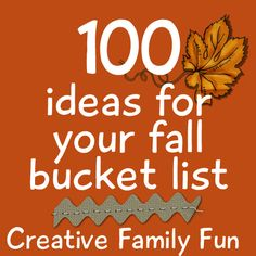100 Ideas for Your Fall Bucket List ~ Creative Family Fun.I can't do all of them since we're a bit limited in Hawaii, but some of these are awesome and will definitely be making a Fall Bucket List with these ideas! Fete Halloween, Holidays Halloween, Halloween Ideas, Halloween 2013, Halloween Stuff, Fun Fall Activities, Family Activities, Educational Activities, Toddler Activities