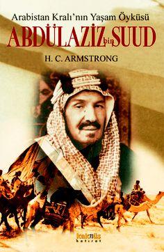 Arabistan Kralının Yaşam Öyküsü: Abdül Aziz Bin Suud http://www.kaknus.com.tr/new/index.php?q=tr/node/291