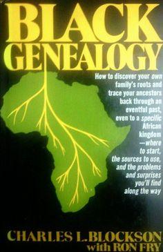 Black genealogy by Charles L Blockson http://www.amazon.com/dp/0130776858/ref=cm_sw_r_pi_dp_HKcZtb1PNFKVNWTH