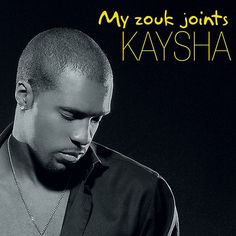 #myzoukjoints #kaysha #caribbeanmusic #zouk #zoukmusic
