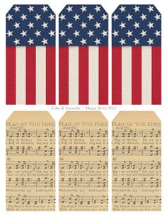 "Printable set of 6 patriotic tags: USA flag-theme and ""Flag of the Free"" sheet music. Patriotic Crafts, July Crafts, Patriotic Party, Printable Labels, Printable Paper, Free Printables, Starry Lights, Jingle All The Way, Paper Tags"
