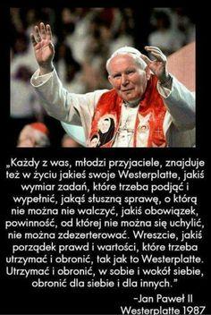 Jan pawel II Juan Pablo Ll, Good Sentences, Pope John Paul Ii, Good Thoughts, Catholic, Life Quotes, Bible, Words, Madonna