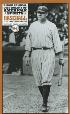 Biographical Dictionary of American Sports: Baseball, « LibraryUserGroup.com – The Library of Library User Group