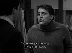 movie quotes 25 Joey Tribbiani Quotes College Students Can Burst Out During The Holidays Friends Tv Show, Tv: Friends, Friends Moments, Joey Friends Quotes, Friends Series Quotes, Friend Quotes, Funny Moments, Joey Tribbiani, Movies Quotes
