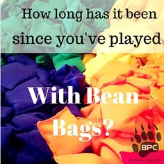 How long has it been since you've played with bean bags-