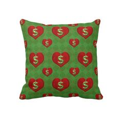 Love for Money Pattern Throw Pillows  finance, ambition, pattern, dollar, love, hearts, wealthy, fortune, gambling, money, background, beauty, decorative, design, dreamy, grunge, heart, happiness, illustration, inspired, mosaic, organic, paper, romance, spiritual, textile, texture, uniqueness, vibrant, wallpaper, fabric, goal, concept, sign, richness, casino, risk