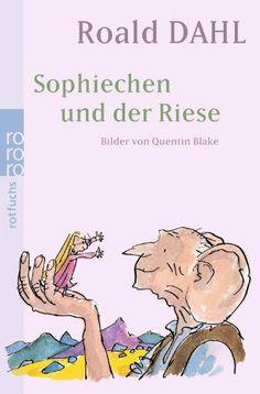 Sophiechen und der Riese: Amazon.de: Roald Dahl, Adam Quidam: Bücher