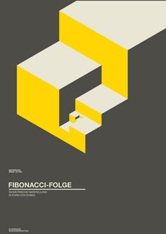 Fibonacci poster - Exergian This design the use of scale, repetition, similarity and proximity makes it look as it's building blocks and or stairs. Design Typography, Graphic Design Posters, Graphic Design Illustration, Cv Inspiration, Graphic Design Inspiration, Geometric Poster, Geometric Art, Editorial Design, Layout Design