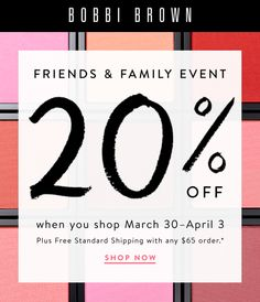 Bobbi Brown Friends and Family Sale: Off! Family Events, Friends Family, Bobbi Brown, Sale Banner, Banners, Company Logo, Graphic Design, Logos, Poster