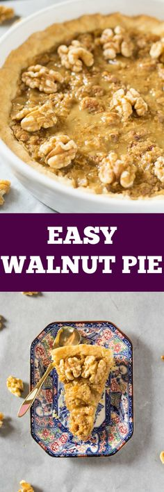 Easy Walnut Pie | I Knead to Eat