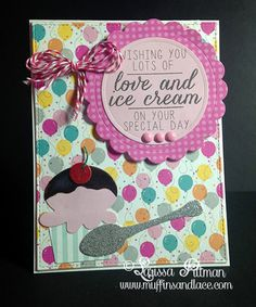 Love and Ice Cream designed by  Larissa Pittman of Muffins and Lace