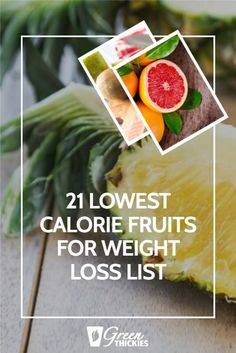 21 Lowest Calorie Fruits For Weight Loss List.  These 21 lowest calorie fruits will help you choose the fruit with the least calories so you can still get all the nutrients you need while you drop the fat. Low Calorie Fruits, Healthy Fruits, Weight Loss Smoothie Recipes, Green Smoothie Recipes, Fruit Facts, High Protein Smoothies, Fruit List, Turmeric Smoothie