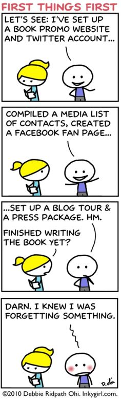 """First Things First"": a comic for writers who spend more time online than writing. Originally published in Writer Unboxed."