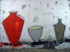 """EMPTY VESSELS MAKE THE MOST NOISE- Abstract Contemporary Still Life- Mixed Media & Collage by artist Cristina Del Sol - Given the 2014 Award of Excellence in the """"Proverbs"""" OMMA Annual Juried Show in Ottawa, Canada-"""