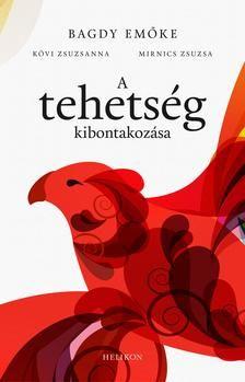 Bagdy Emőke, Kövi Zsuzsanna, Mirnics Zsuzsa: A tehetség kibontakozása Emo, Teaching, Education, Children, School, Books, Movies, Movie Posters, Literatura