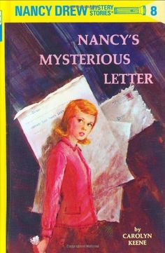 Nancy's Mysterious Letter (Nancy Drew Mystery Stories, Book 8) by Carolyn Keene http://www.amazon.com/dp/0448095084/ref=cm_sw_r_pi_dp_Xmwsvb03ZCFAZ