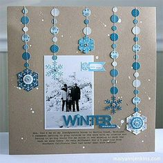 Single page ~ one vertical photo; winter; snow; snowflake streamer