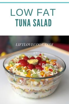 low fat layered tuna salad  #tuna #tunasalad #layeredtunasalad #healthyrecipes #macrofriendly #lowfat #diet #weightloss Tuna Diet, Seven Layer Salad, Dinners, Meals, Tuna Salad, Meal Prep, Oatmeal, Salads, Fat