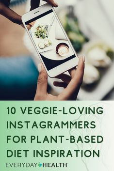 These instagrammers are perfect inspiration for those following a plant-based diet.