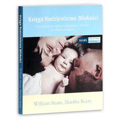 Książka Księga rodzicielstwa bliskości autorstwa   Sears William, Sears Martha , dostępna w Sklepie EMPIK.COM w cenie 34,03 zł. Przeczytaj recenzję Księga rodzicielstwa bliskości. Zamów dostawę do dowolnego salonu i zapłać przy odbiorze!