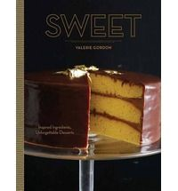 Buy Sweet by Valerie Gordon at Mighty Ape NZ. Since Valerie Gordon has provided Angelenos with award-winning sweets and baked goods from her boutique in Silverlake and her booths at the Sant. Jam Recipes, Other Recipes, Holiday Recipes, Delicious Recipes, Baking Recipes, Recipies, No Bake Desserts, Just Desserts, Dessert Recipes