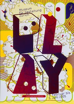 "Play: by Martin Woodtli, for ""100 best poster 2005"", The Museum of Design, Zurich"