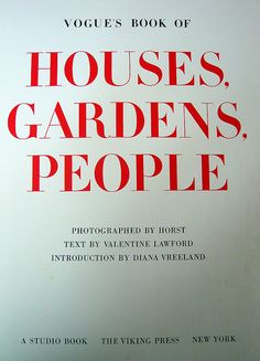 Vogue's Book of Houses, Gardens, People by HerryLawford, via Flickr