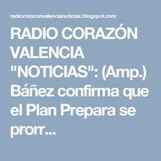 """RADIO CORAZÓN VALENCIA  """"NOTICIAS"""": (Amp.) Báñez confirma que el Plan Prepara se prorr..."""
