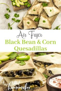 A quick and easy Air Fryer black bean and corn quesadilla is the perfect thing to serve up for a simple lunch, quick dinner or an appetizer. A protein packed dish without meat! #Quesadilla #BlackBeans #Meatless #Vegan #appetizer Meat Appetizers, Appetizers For Party, Thanksgiving Appetizers, Appetizer Recipes, Backed Beans, Canning Sweet Corn, Black Bean Corn, Vegan Mexican Recipes, Quesadilla