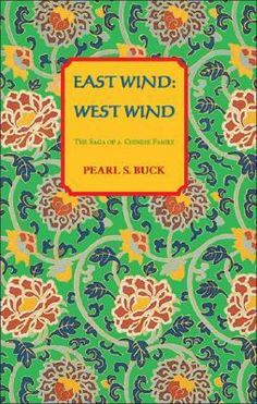 East Wind: West Wind is told from the eyes of a traditional Chinese girl, Kwei-lan, married to a Chinese medical doctor, Book Writer, Book Authors, Books To Read, My Books, East Wind, Classic Literature, American Literature, Historical Fiction, Love Reading