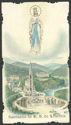 Estampa antigua Virgen de Lourdes andachtsbild santino holy card santini Blessed Mother Mary, Blessed Virgin Mary, Infant Of Prague, Vintage Holy Cards, Church Stage Design, Our Lady Of Lourdes, Religion Catolica, Holy Mary, Catholic Prayers