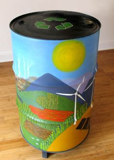 The Four R's for Global Wealth   (Reduce, Reuse, and Recycle,   and the use of Renewable Energies as an alternative)   oil drum art