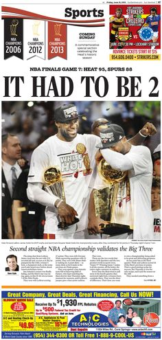 The Miami Heat wins the 2013 NBA Championship title. This was the sports front.