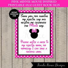 INSTANT DOWNLOAD Minnie Mouse Inspired Guest Book / Autograph Sign 8x10 by PamelaReneeDesigns, $4.00. Display next to your guest book to remind guests to leave a note. Perfect for birthday parties and baby showers!