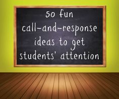 Call-and-response is a time-tested technique for getting attention, not just in classrooms but in the military, in churches, at sports events, and in traditional cultures in various parts of the world. Instead of repeating yourself, train students to respond to a fun or inspiring statement! Here are some tips forcreating your own call-and-response: Clap or …