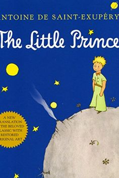 """""""Look closer. You'll find wisdom there."""" - The Best Life Lessons We Learned From Children's Books - Southernliving. The Little Prince, Antoine de Saint-Exupéry  With more life lessons than we can count, adults would do well to revisit this classic. It's filled with lines like, """"The most beautiful things in the world cannot be seen or touched, they are felt with the heart."""""""