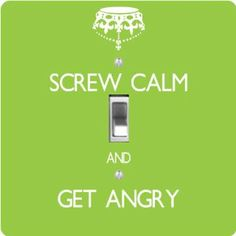 "Rikki KnightTM Screw Calm and Get Angry Lime Green Color - Single Toggle Light Switch Cover by Rikki Knight. $13.99. The Screw Calm and Get Angry Lime Green Color single toggle light switch cover is made of commercial vibrant quality masonite Hardboard that is cut into 5"" Square with 1'8"" thick material. The Beautiful Art Photo Reproduction is printed directly into the switch plate and not decoupaged which make these Light Switch Plates suitable for use in any room in t..."