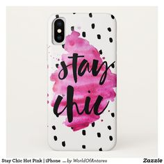 Stay Chic Hot Pink | iPhone  case