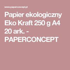 Papier ekologiczny Eko Kraft 250 g A4 20 ark. - PAPERCONCEPT