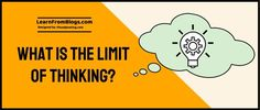 What is the limit of thinking?