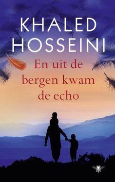 En Uit De Bergen Kwam De Echo (khaled Hosseini) 416 P. Books To Buy, I Love Books, Books To Read, My Books, Book Club Books, Book Nerd, Book Lists, Bergen, Khaled Hosseini