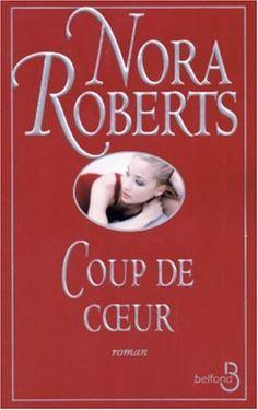 Coup de coeur de Nora Roberts http://www.amazon.ca/dp/2714439845/ref=cm_sw_r_pi_dp_AYsZub0GMVFGQ